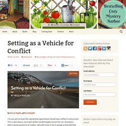 Setting as a Vehicle for Conflict - Elizabeth Spann Craig