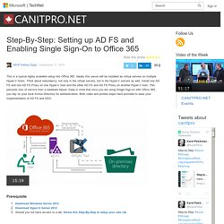 Step-By-Step: Setting up AD FS and Enabling Single Sign-On to Office 365 – CANITPRO