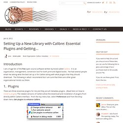 Setting Up a New Library with Calibre: Essential Plugins and Getting to Know Metadata