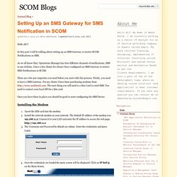 Setting Up an SMS Gateway for SMS Notification in SCOM - SCOM Blogs
