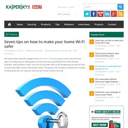 Seven steps to setting a secure Wi-Fi network
