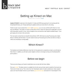 Setting up Kinect on Mac — black label creative