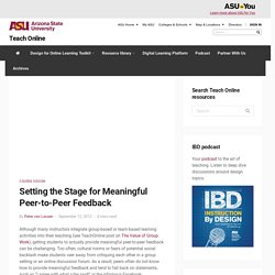 Setting the Stage for Meaningful Peer-to-Peer Feedback - Teach Online