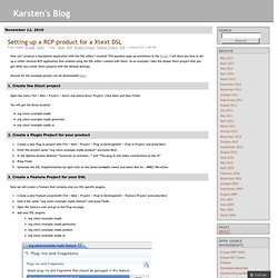 Setting up a RCP product for a Xtext DSL « Karsten's Blog
