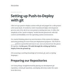 Setting up Push-to-Deploy with git - Kris Jordan
