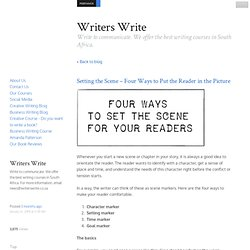 Setting the Scene - Four Ways to Put the Reader in the Picture