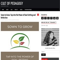 Sown to Grow: Tap into the Power of Goal-Setting and Reflection
