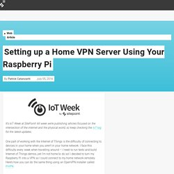 Setting up a Home VPN Server Using Your Raspberry Pi