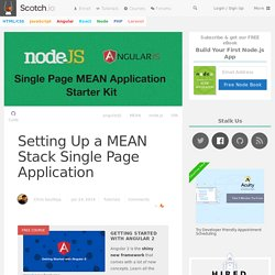 Setting Up a MEAN Stack Single Page Application ♥ Scotch