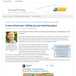 A new school year: Setting up your teaching space