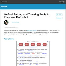 10 Goal Setting and Tracking Tools to Keep You Motivated