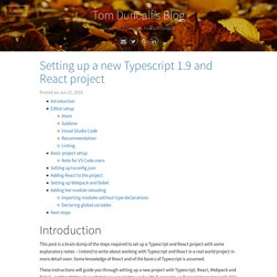 Setting up a new Typescript 1.9 and React project · Tom Duncalf's Blog