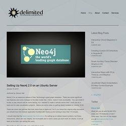 Setting Up Neo4j 2.0 on an Ubuntu Server — delimited