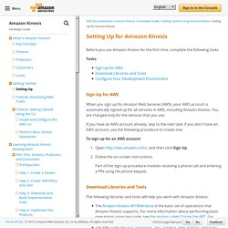 Setting Up for Amazon Kinesis - Amazon Kinesis