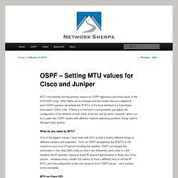 OSPF - Setting IP MTU values for Cisco and Juniper - The Network Sherpa