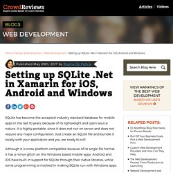 Setting up SQLite .Net in Xamarin for iOS, Android and Windows - CrowdReviews.com Blog