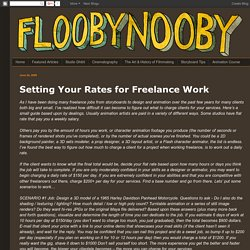 Flooby Nooby: Setting Your Rates for Freelance Work