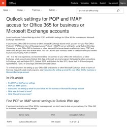 Outlook settings for POP and IMAP access for Office 365 for business or Microsoft Exchange accounts