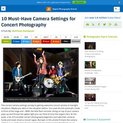 10 Must-Have Camera Settings for Concert Photographing