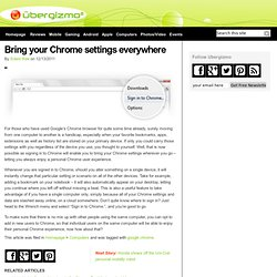 Bring your Chrome settings everywhere