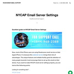 NYCAP Email Server Settings - Roarunner Email Support