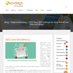 SEO: Easy SEO Settings for New Wordpress Sites and Blogs