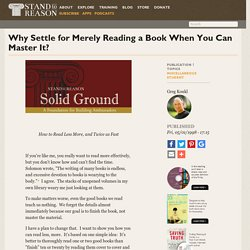 Why Settle for Merely Reading a Book When You Can Master It?