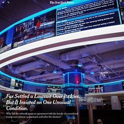 Fox Settled a Lawsuit Over Its Lies. But It Insisted on One Unusual Condition.