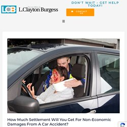 How Much Compensation Will You Receive For Non-Economic Damages From a Car Accident?
