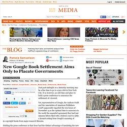 Pamela Samuelson: New Google Book Settlement Aims Only to Placat
