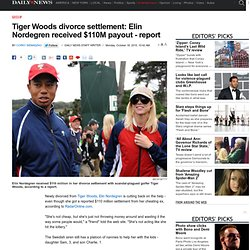 Tiger Woods divorce settlement: Elin Nordegren received $110M payout - report