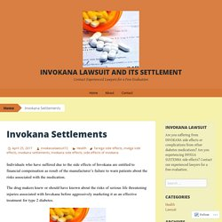 Invokana Lawsuit and its settlement