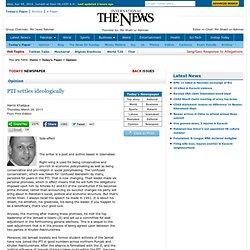 PTI settles ideologically - Harris Khalique