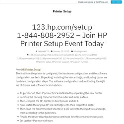 123.hp.com/setup 1-844-808-2952 – Join HP Printer Setup Event Today