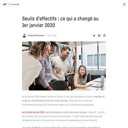 Seuils d'effectifs : ce qui a changé au 1er janvier 2020