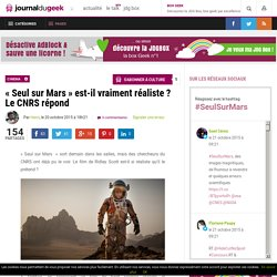 «Seul sur Mars» est-il vraiment réaliste? Le CNRS répond