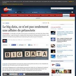 Le big data, ce n'est pas seulement une affaire de pétaoctets