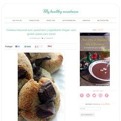 Cookies chocolat avec seulement 3 ingrédients {Vegan, sans gluten, paleo,sans sucre} - My healthy sweetness