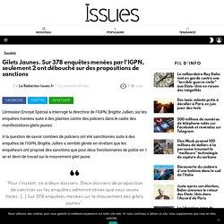 Gilets Jaunes. Sur 378 enquêtes menées par l'IGPN, seulement 2 ont débouché sur des propositions de sanctions - Issues.fr