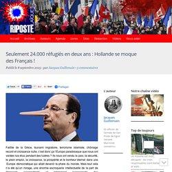 Seulement 24.000 réfugiés en deux ans : Hollande se moque des Français !