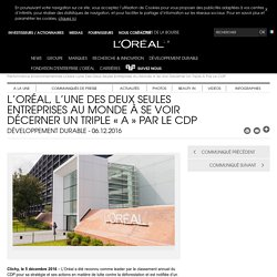 L'Oréal, l'une des deux seules entreprises au monde à se voir décerner un triple « A » par le CDP