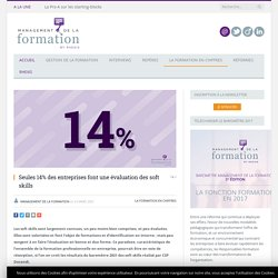 Seules 14% des entreprises font une évaluation des soft skills