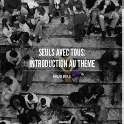 Seuls avec tous: introduction au thème