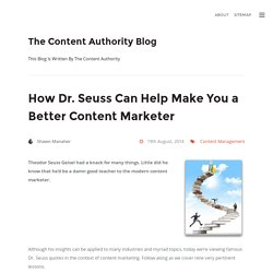 How Dr. Seuss Can Help Make You a Better Content Marketer