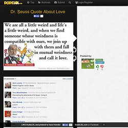 Dr. Seuss Quote About Love | Dude LOL