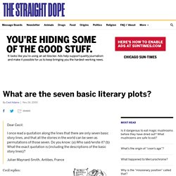 What are the seven basic literary plots? - The Straight Dope