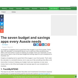 The seven budget and savings apps every Aussie needs