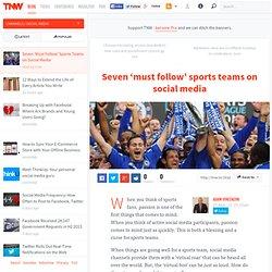 Seven 'Must Follow' Sports Teams on Social Media