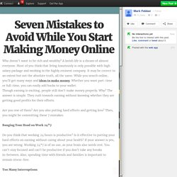 Seven Mistakes to Avoid While You Start Making Money Online