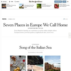 Seven Places in Europe We Call Home